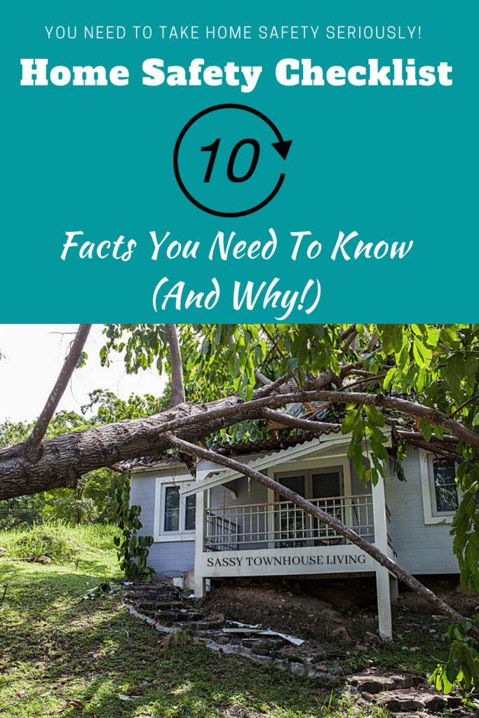Home Safety Checklist – 10 Facts You Need To Know (And Why!) Sassy Townhouse Living