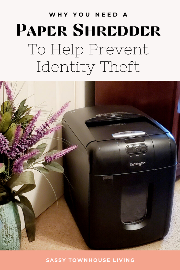 Why You Need A Paper Shredder To Help Prevent Identity Theft - Sassy Townhouse Living
