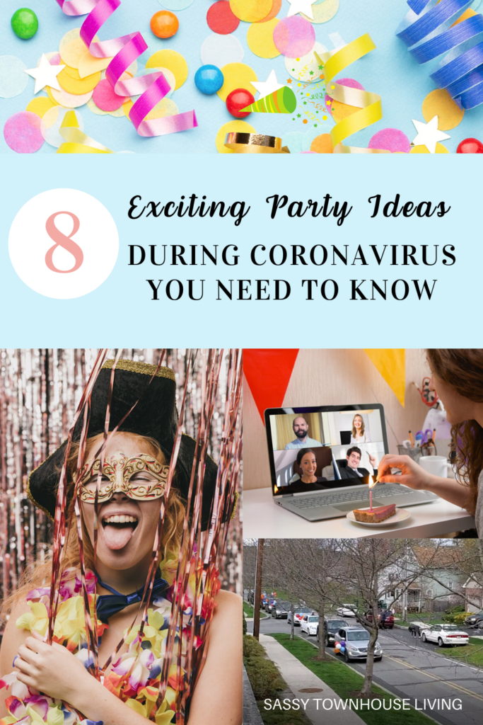 10 Fun Party Ideas During Coronavirus You Need To Know - Sassy Townhouse Living