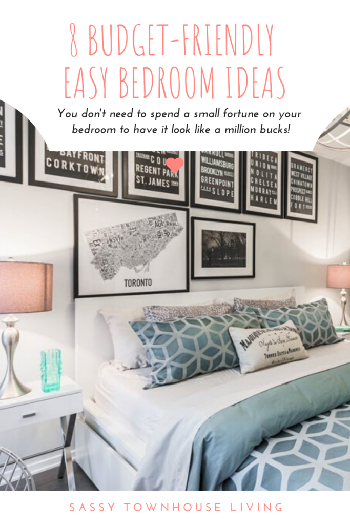 8 Budget-Friendly Easy Bedroom Ideas You Need To Know - Sassy Townhouse Living
