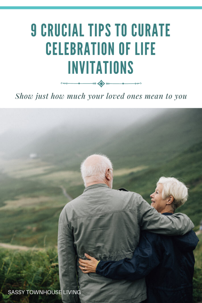 9 Crucial Tips To Curate Celebration Of Life Invitations - Sassy Townhouse Living