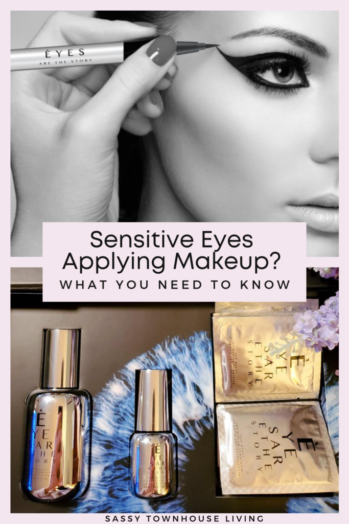 Sensitive Eyes Applying Makeup What You Need To Know - Sassy Townhouse Living