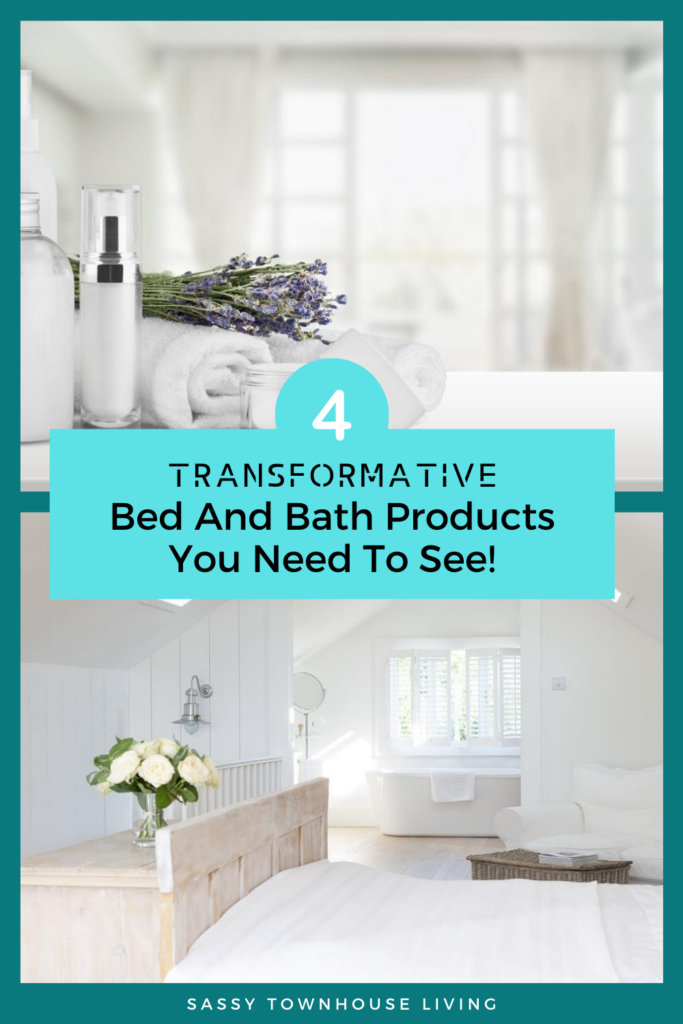 Transformative Bed And Bath Products You Need To See - Sassy Townhouse Living