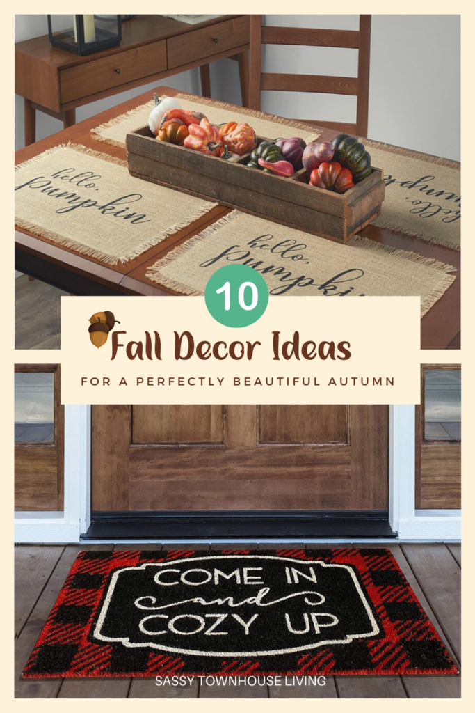 10 Fall Decor Ideas For A Perfectly Beautiful Autumn - Sassy Townhouse Living