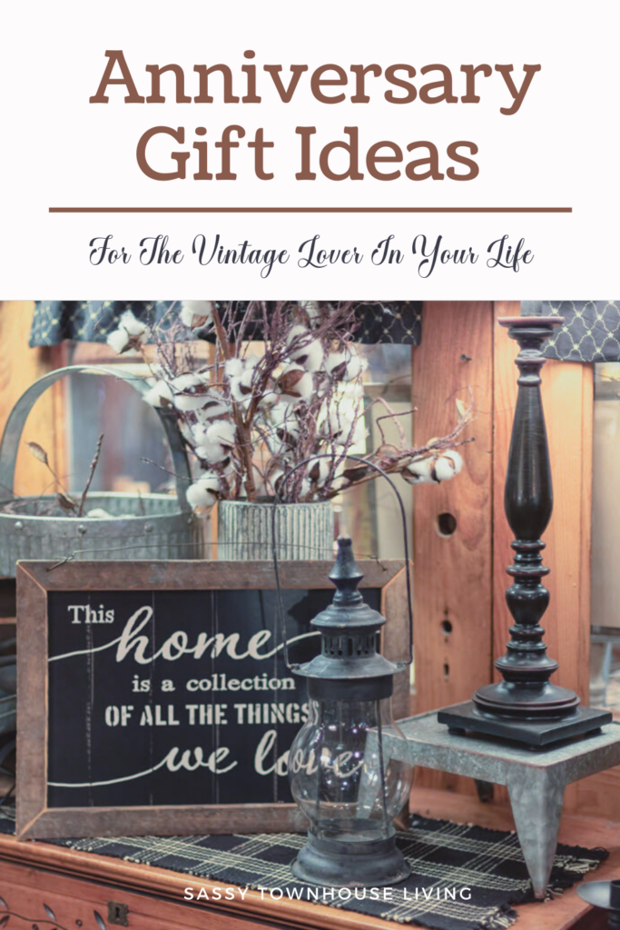 Anniversary Gift Ideas For The Vintage Lover In Your Life - Sassy Townhouse Living