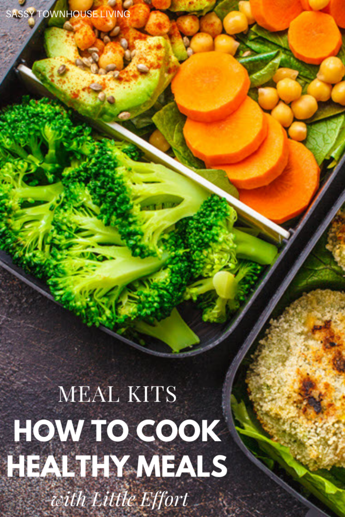 Meal Kits - How To Cook Healthy Meals with Little Effort - Sassy Townhouse Living