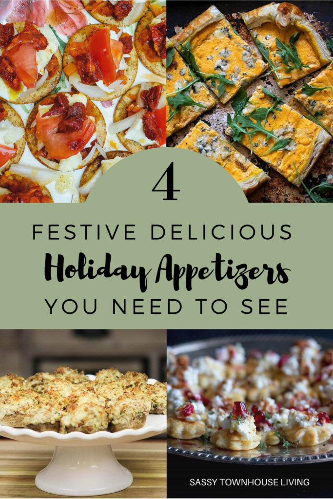 4 Festive Delicious Holiday Appetizers You Need To See - Sassy Townhouse Living