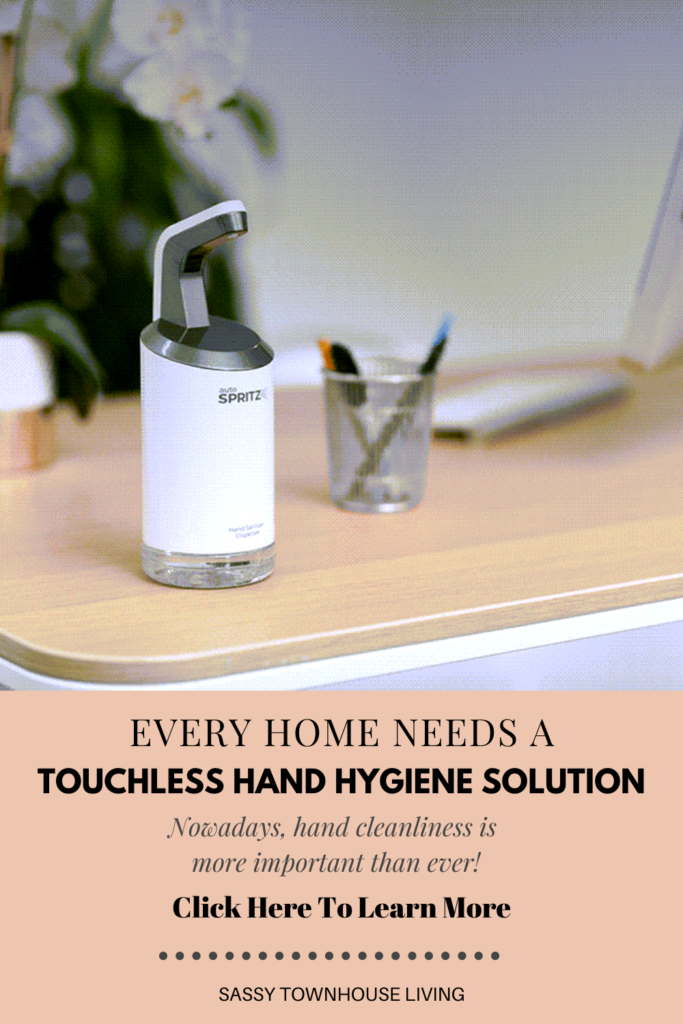 Every Home Needs A Touchless Hand Hygiene Solution - Sassy Townhouse Living