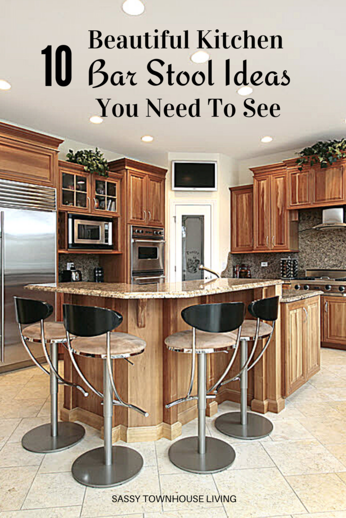 10 Beautiful Kitchen Bar Stool Ideas You Need To See - Sassy Townhouse Living