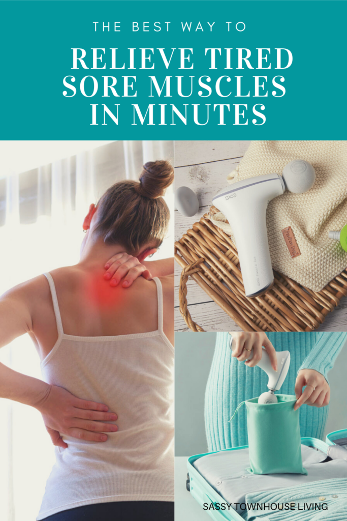 The Best Way To Relieve Tired Sore Muscles In Minutes - SassyTownhouseLiving