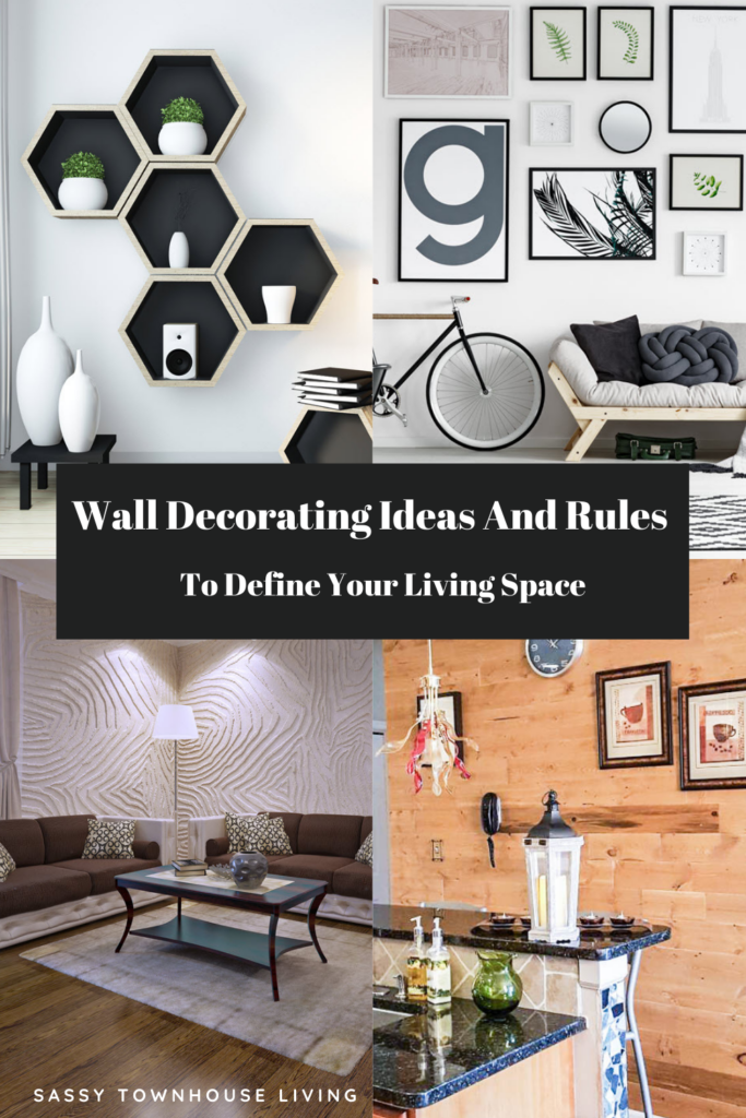 Wall Decorating Ideas And Rules To Define Your Living Space - Sassy Townhouse Living