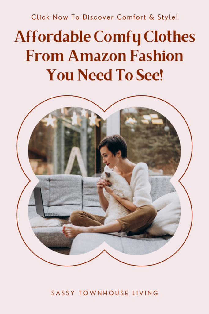 Affordable Comfy Clothes From Amazon Fashion You Need To See - Sassy Townhouse Living