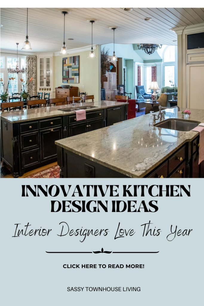 Innovative Kitchen Design Ideas Interior Designers Love This Year - Sassy Townhouse Living