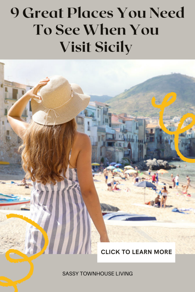 9 Great Places You Need To See When You Visit Sicily - Sassy Townhouse Living