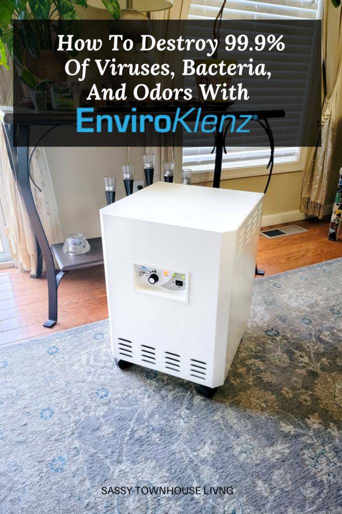 How To Destroy 99.9% Of Viruses, Bacteria, And Odors With EnviroKlenz - Sassy Townhouse Living