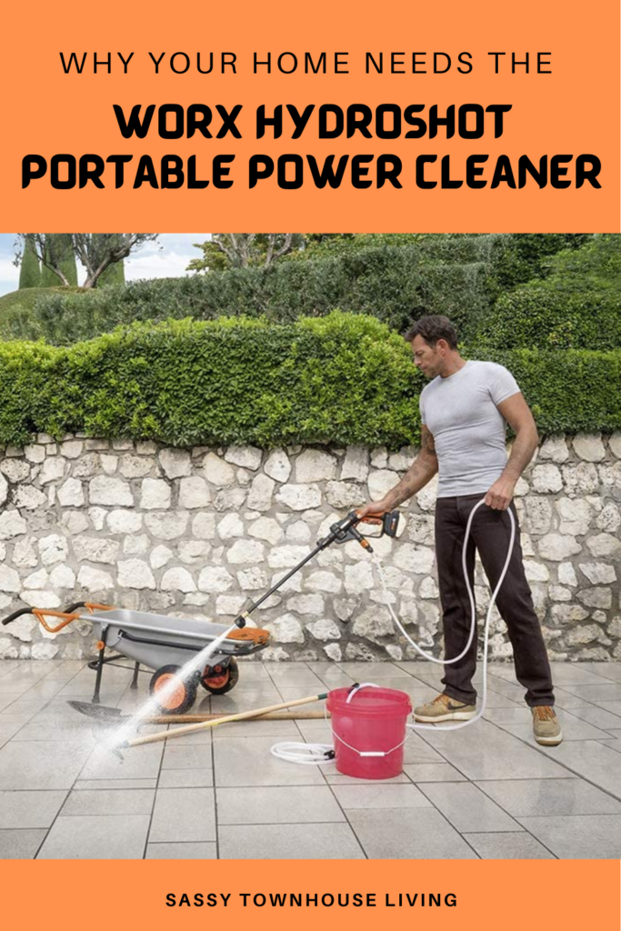 Why Your Home Needs The WORX Hydroshot Portable Power Cleaner - Sassy Townhouse Living