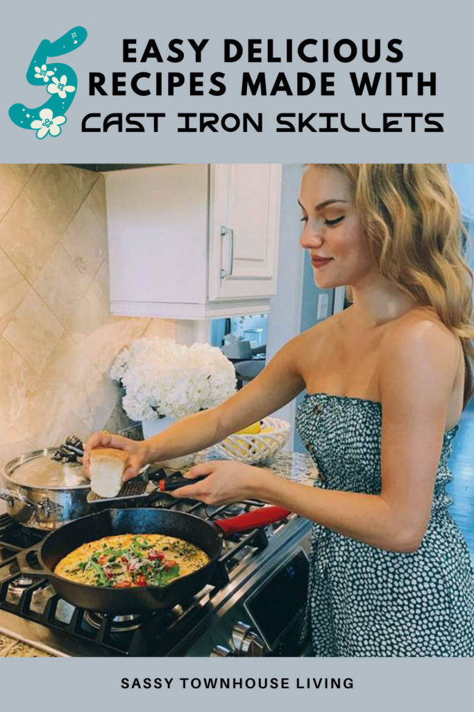 5 Easy Delicious Recipes Made With Cast Iron Skillets - Sassy Townhouse Living