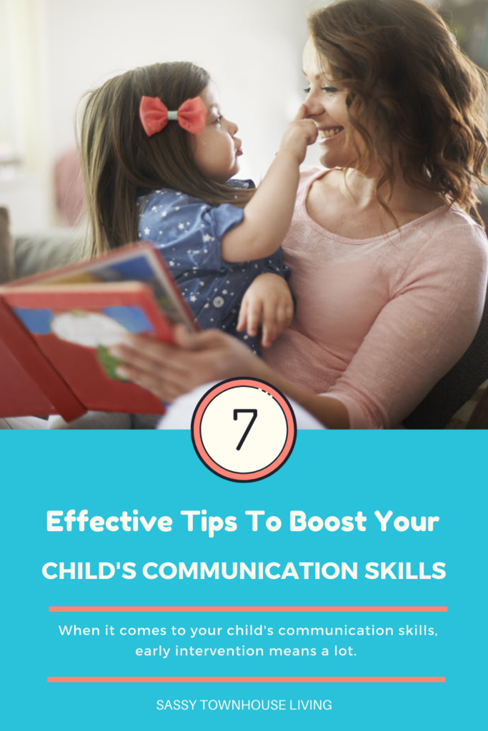 7 Effective Tips To Boost Your Child's Communication Skills - Sassy Townhouse Living