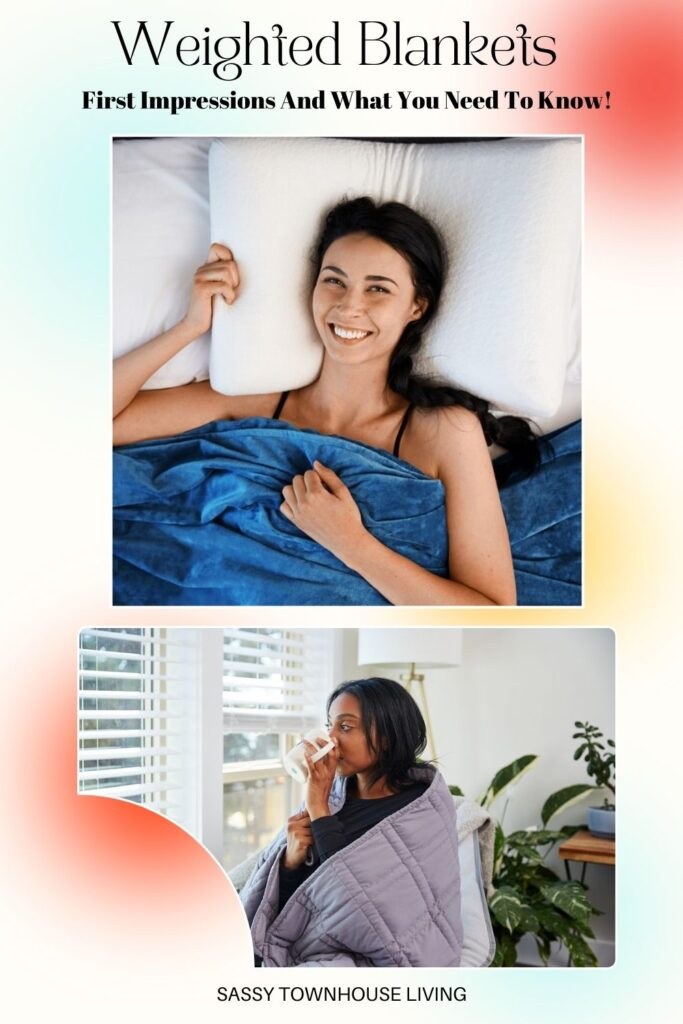 Weighted Blankets - First Impressions And What You Need To Know - Sassy Townhouse Living