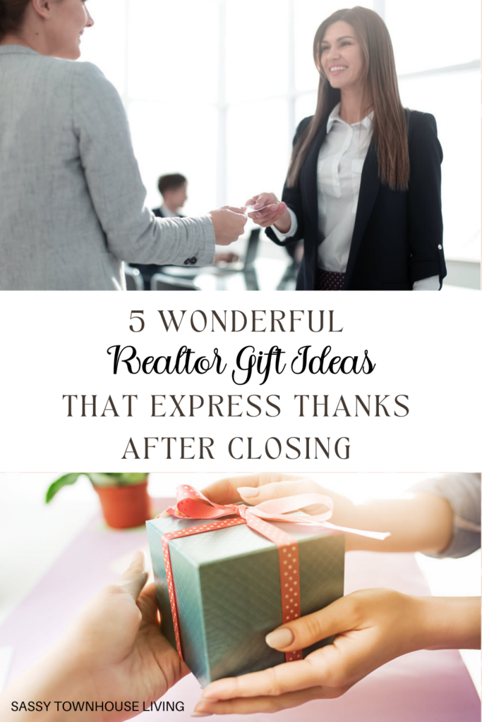 5 Wonderful Realtor Gift Ideas That Express Thanks After Closing - Sassy Townhouse Living