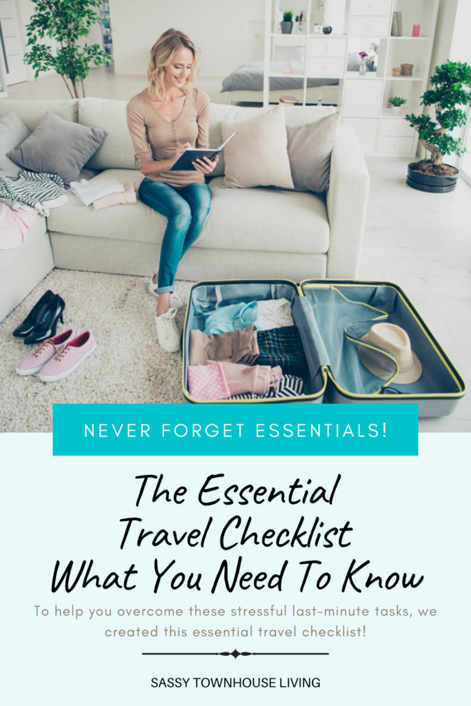 The Essential Travel Checklist What You Need To Know - Sassy Townhouse Living
