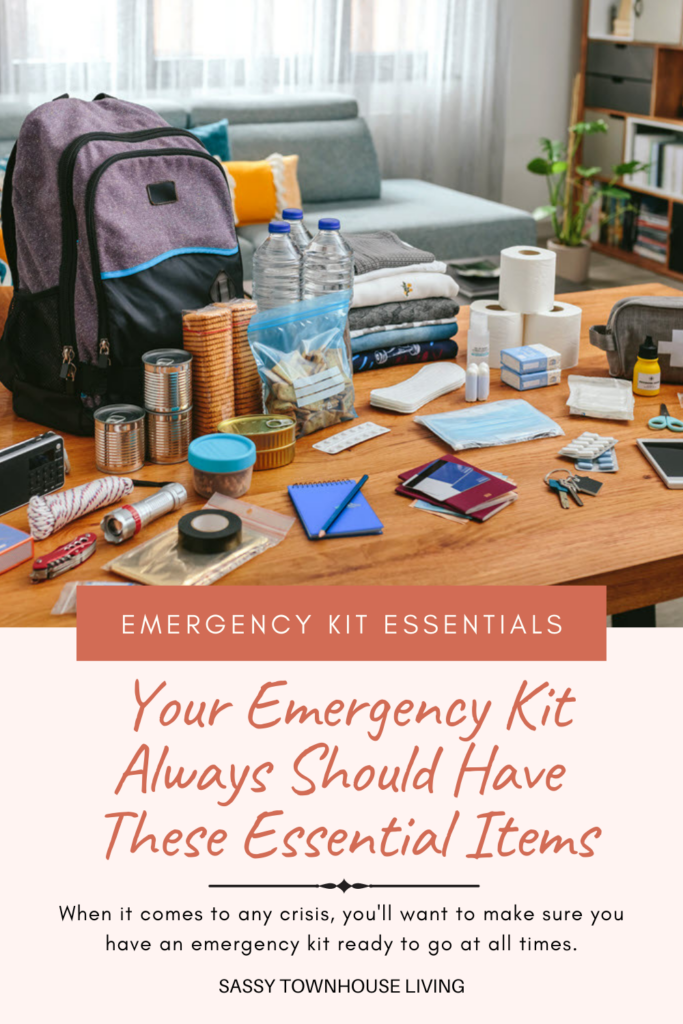 Your Emergency Kit Always Should Have These Essential Items - Sassy Townhouse Living