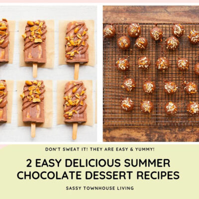 2 Easy Delicious Summer Chocolate Dessert Recipes FEATURED