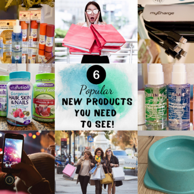 6 Popular New Products You Need To See FEATURED
