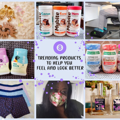 8 Trending Products To Help You Feel And Look Better FEATURED