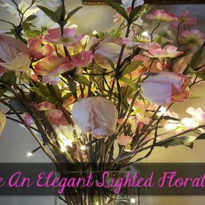 Create An Elegant Lighted Floral Centerpiece-Sassy Townhouse Living