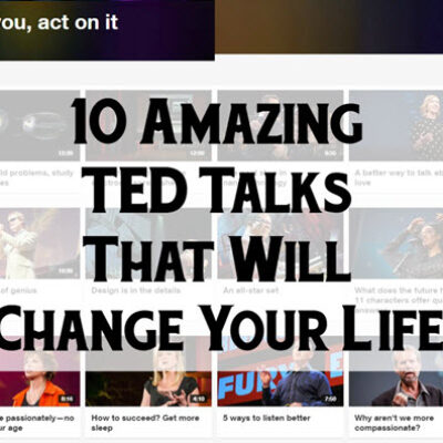 FEATURED 10 Amazing TED Talks That Will Change Your Life Main Image Final