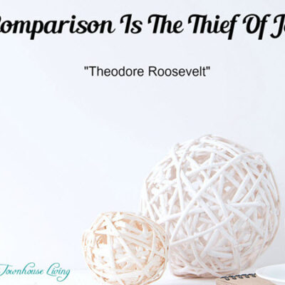 FEATURED3 Comparison Is The Thief Of Joy - Sassy Townhouse Living