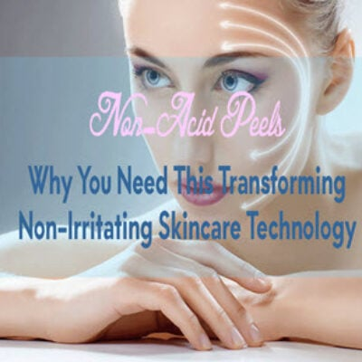 non-acid-peels-why-you-need-this-transforming-non-irritating-skincare-technology-featured