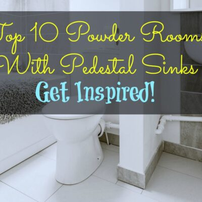 Top 10 Powder Rooms With Pedestal Sinks Get Inspired! Featured